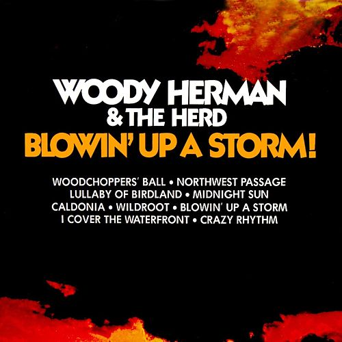 Blowin' Up A Storm by Woody Herman