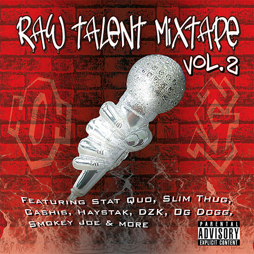 Play & Download Raw Talent Mixtape Vol. 2 by Various Artists | Napster
