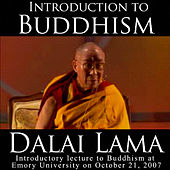 Teaching Of The Dalai Lama - Introduction To Buddhism by Dalai Lama