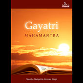 Play & Download Gayatri Mahamantra by Shubha Mudgal | Napster