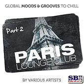 Play & Download Paris Lounge Club .....  Part 2 by Various Artists | Napster