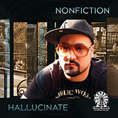 Play & Download Hallucinate EP by Non Fiction | Napster