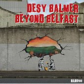 Desy Balmer Presents Beyond Belfast by Various Artists