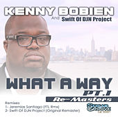 What A Way (part1) by Kenny Bobien