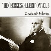 Play & Download Dvorak & Smetana: The George Szell Edition, Vol. 5 by Various Artists | Napster