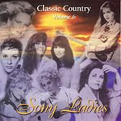 Play & Download Classic Country, Vol. 6 by Various Artists | Napster