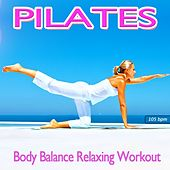 Play & Download Pilates Body Balance Relaxing Workout (Feel the Chillout Flow) by Workout Fitness | Napster