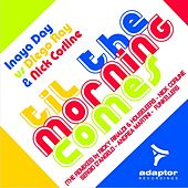 Play & Download Til the Morning Comes (The Remixes) by Inaya Day | Napster
