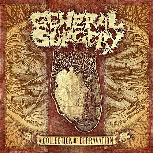 A Collection of Depravation by General Surgery