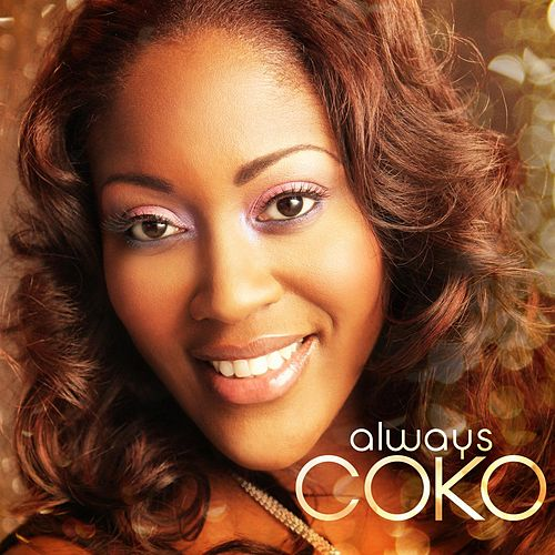 Play & Download Always Coko by Coko | Napster