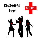 Play & Download Recovered Dance Volume 1 by Various Artists | Napster