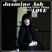 Play & Download Pretty Little Thing Called Love - Single by jasmine ash | Napster