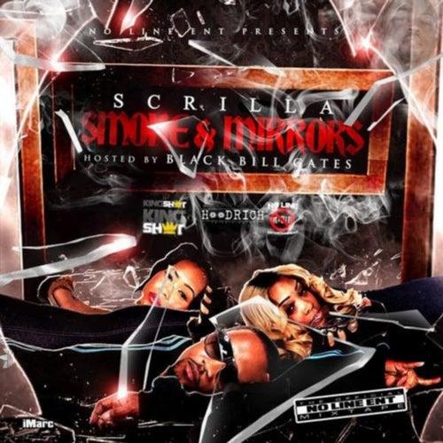Play & Download Smoke & Mirrors (No DJ) by Scrilla | Napster