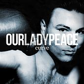 Play & Download Curve by Our Lady Peace | Napster