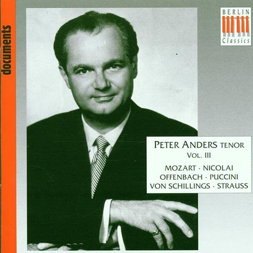 Play & Download Vocal Recital: Anders, Peter, Vol. 3 by Various Artists | Napster