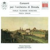 Play & Download Concertos - Vivaldi / Telemann / Fasch / Graun by Virtuosi Saxoniae | Napster