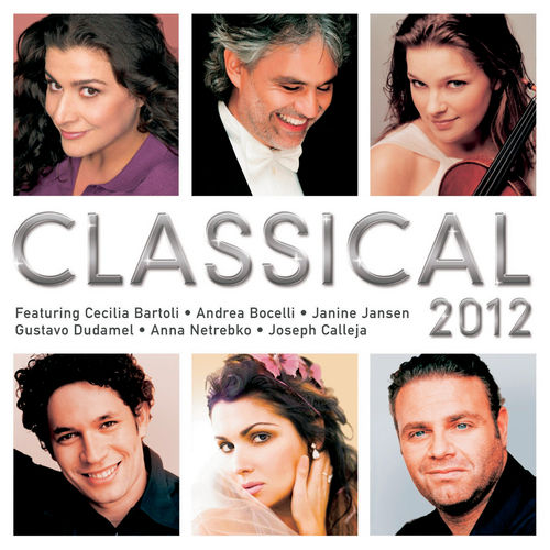 Play & Download Classical 2012 by Various Artists | Napster