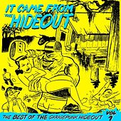 Play & Download It Came From the Hideout - The Best of the GaragePunk Hideout, Vol. 1 by Various Artists | Napster