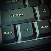 Play & Download Beats No More 2 by 88-Keys | Napster