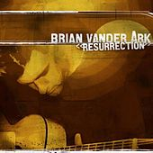 Play & Download Resurrection by Brian Vander Ark | Napster
