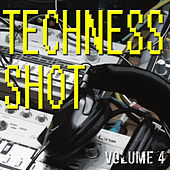 Play & Download Techness Shot 4 by Various Artists | Napster