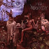 Play & Download The Worthy by Worthy | Napster