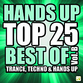 Hands Up Top 25 - Best of 3 Techno, Trance & Hands Up: Vol. B by Various Artists