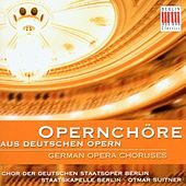 Beethoven, Mozart, Nicolai, Weber, Flotow & Wagner: German Opera Choruses by Various Artists