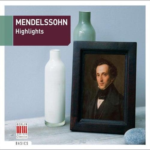 Mendelssohn: Highlights by Various Artists