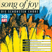 SONG OF JOY - Beautiful Choruses by Various Artists