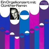 Play & Download Organ Recital: Ramin, Gunther - BACH, J.S. / REGER, M. by Günther Ramin | Napster