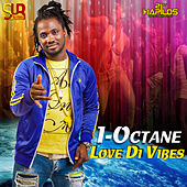 Love Di Vibes by I-Octane