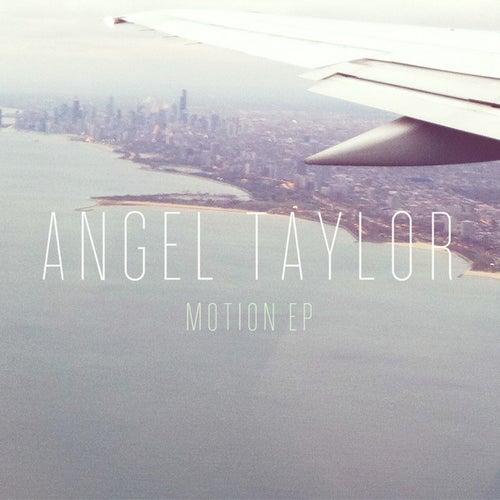 Motion von Angel Taylor
