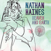 Play & Download Heaven & Earth by Nathan Haines | Napster