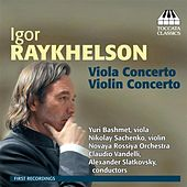 Play & Download Raykhelson: Concertos for Violin and Viola by Various Artists | Napster