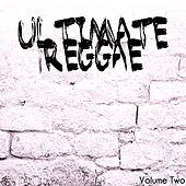 Play & Download Ultimate Reggae Vol 2 Platinum Edition by Various Artists | Napster