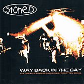 Way back in the day by Stoned