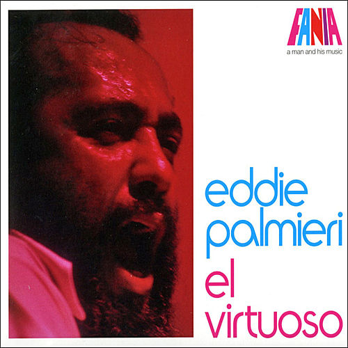 Play & Download El Virtuoso by Eddie Palmieri | Napster