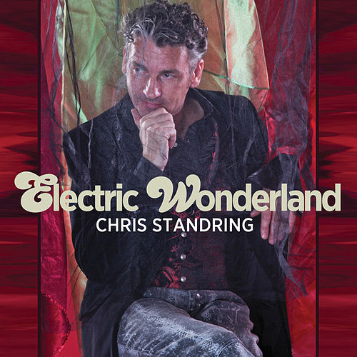 Play & Download Electric Wonderland by Chris Standring | Napster