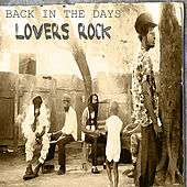 Play & Download Back In The Days Lovers Rock Platinum Edition by Various Artists | Napster