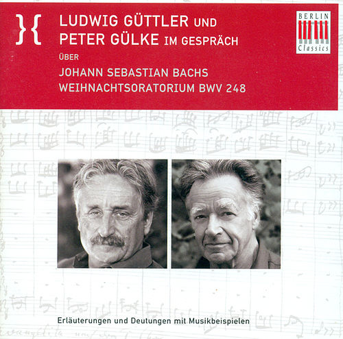 Ludwig Guttler And Peter Gulke Discuss  Johann Sebastian Bach's Christmas Oratorio by Peter Gulke Ludwig Guttler