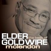 The Best Of Elder Goldwire McLendon by Elder Goldwire McClendon