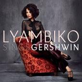 Play & Download Sings Gershwin by Lyambiko   Napster
