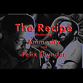 Play & Download The Recipe by Animosity   Napster