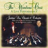 The Wondrous Cross: A Live Performance by Jubilate Deo Chorale...
