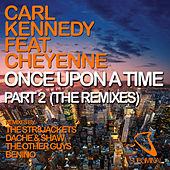 Once Upon a Time Part 2 (The Remixes) by Carl Kennedy