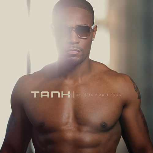 Play & Download This Is How I Feel by Tank | Napster