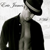 I Will by Eric James