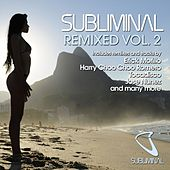 Subliminal Remixed (Vol 2) by Various Artists