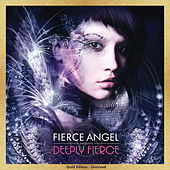 Fierce Angel Presents Deeply Fierce - Gold Edition : Unmixed by Various Artists